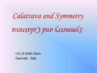 Calatrava  and  Symmetry