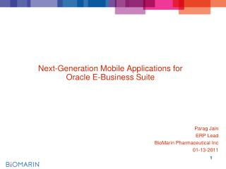Next-Generation Mobile Applications for  Oracle E-Business Suite