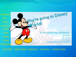 You're going to  Disney World!