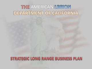 THE  AMERICAN  LEGION DEPARTMENT OF CALIFORNIA