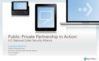Public-Private Partnership in  Action :   U.S. National Cyber Security Alliance