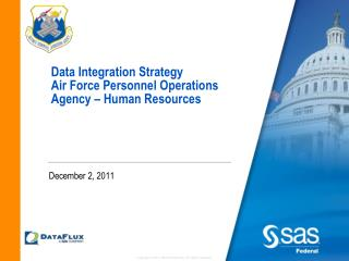 Data  Integration  Strategy  Air Force Personnel Operations Agency – Human Resources