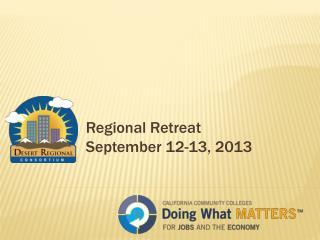 Regional Retreat September 12-13, 2013