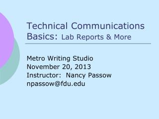 Technical Communications Basics:  Lab Reports & More