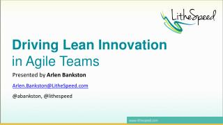 Driving Lean Innovation in Agile Teams