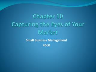 Chapter 10 Capturing the Eyes of Your Market