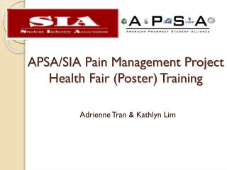APSA/SIA Pain Management Project Health Fair (Poster) Training
