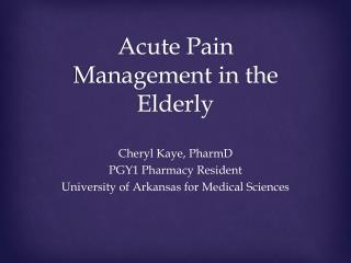 Acute Pain Management in the Elderly