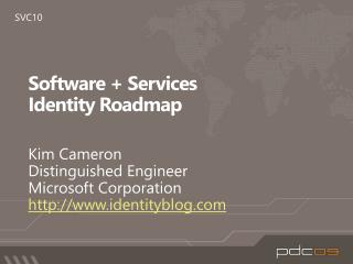 Software + Services  Identity Roadmap