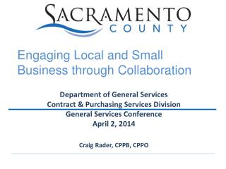 Department of General Services Contract & Purchasing Services Division General Services Conference April 2, 2014 Craig