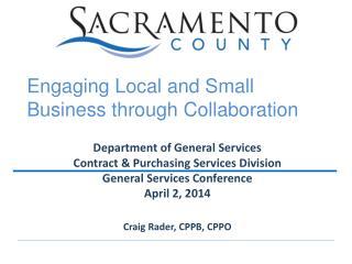 Department of General Services Contract & Purchasing Services Division General Services Conference April 2, 2014 Craig