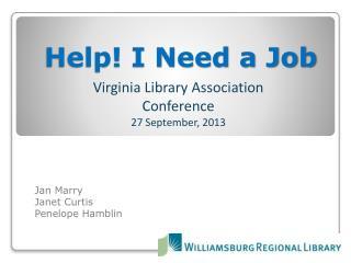 Help! I Need a Job