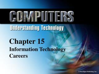 Chapter 15 Information Technology Careers