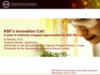 NSF's Innovation Call: A suite of relatively untapped opportunities for GEO Pis