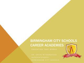 Birmingham City Schools Career Academies