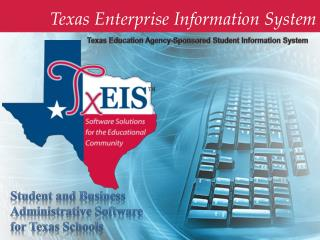 Texas Enterprise Information System