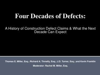 Four Decades of Defects: A History of Construction Defect Claims & What the Next Decade Can Expect