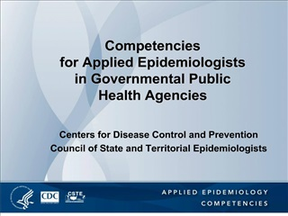 Competencies  for Applied Epidemiologists in Governmental Public Health Agencies