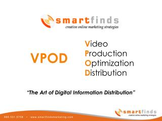 Smartfinds Marketing VPOD Business Video Distribution