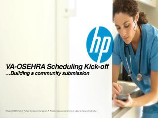 VA-OSEHRA Scheduling Kick-off …Building a community submission