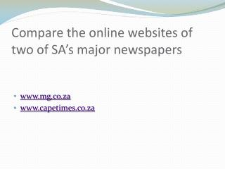 Compare the online websites of two of SA's major newspapers