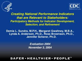 Creating National Performance Indicators that are Relevant to Stakeholders: Participatory Methods for Indicator Developm
