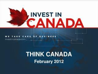 THINK CANADA February 2012