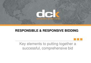 Key elements to putting together a  successful, comprehensive bid