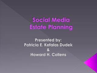 Social Media  Estate Planning