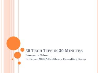 30 Tech Tips in 30 Minutes
