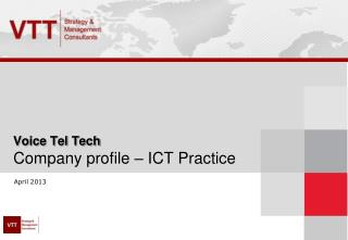 Voice Tel Tech Company profile – ICT Practice