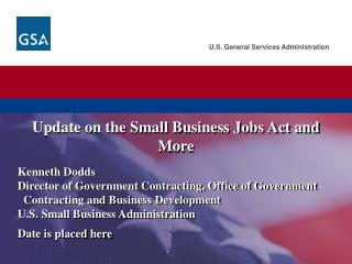 Update on the Small Business Jobs Act and More