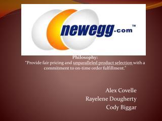 Alex  Covelle Rayelene  Dougherty Cody  Biggar