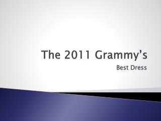 The 2011 Grammy's