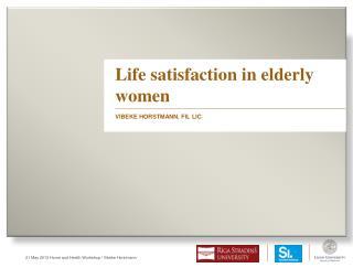 Life satisfaction in elderly women