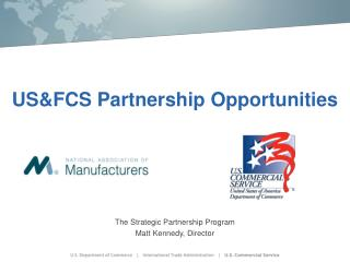 US&FCS Partnership Opportunities