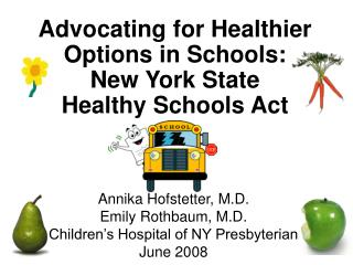 Advocating for Healthier Options in Schools: New York State  Healthy Schools Act