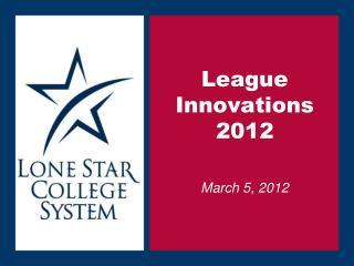 League Innovations 2012