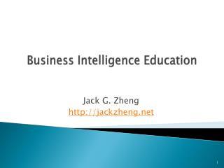 Business Intelligence  Education