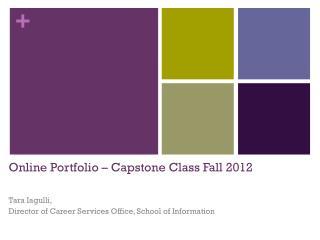 Online Portfolio – Capstone Class Fall 2012