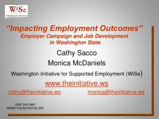 """Impacting Employment Outcomes"" Employer Campaign and Job Development  in Washington State"
