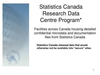 Statistics Canada Research Data Centre Program*