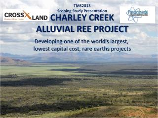 CHARLEY CREEK  ALLUVIAL REE PROJECT