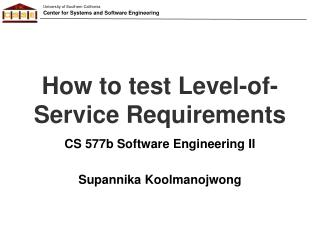 How to test Level-of-Service Requirements
