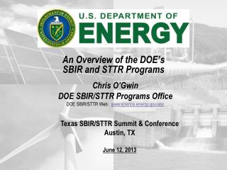 An Overview of the DOE's SBIR and STTR Programs