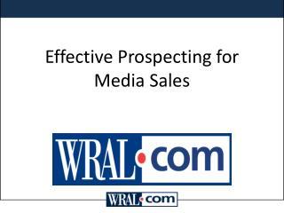 Effective Prospecting for Media Sales