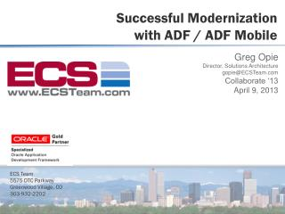 Successful  Modernization  with ADF  / ADF Mobile