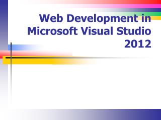 Web Development in Microsoft Visual Studio 2012
