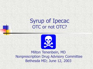 Syrup of Ipecac OTC or not OTC