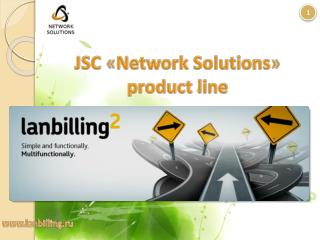JSC  � Network Solutions � product line